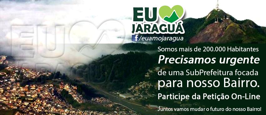 Criação da Sub Prefeitura do Bairro Jaraguá - Petição Pública